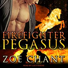Firefighter Pegasus: Fire & Rescue Shifters Series, Book 2 Audiobook by Zoe Chant Narrated by Lucy Rivers