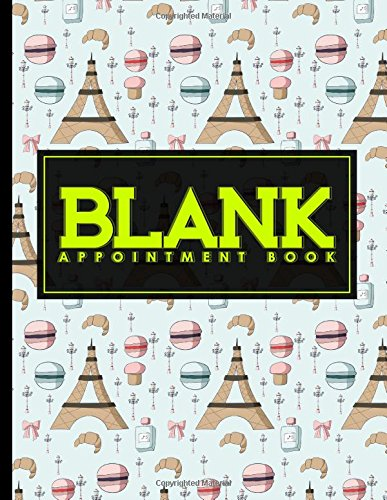 Download Blank Appointment Book: 4 Columns Appointment Organizer Planner, Cute Appointment Book, Timed Appointment Book (Volume 36) ebook