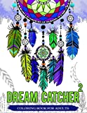 Download Dream Catcher Coloring Book For Adults: Native American Dream Catcher & Feather Designs for all ages in PDF ePUB Free Online