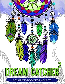 Amazon.com: Dream Catcher Coloring Book For Adults: Native American ...