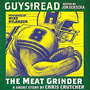Guys Read: The Meat Grinder Audiobook