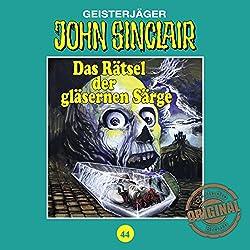 Das Rätsel der gläsernen Särge (John Sinclair - Tonstudio Braun Klassiker 44)