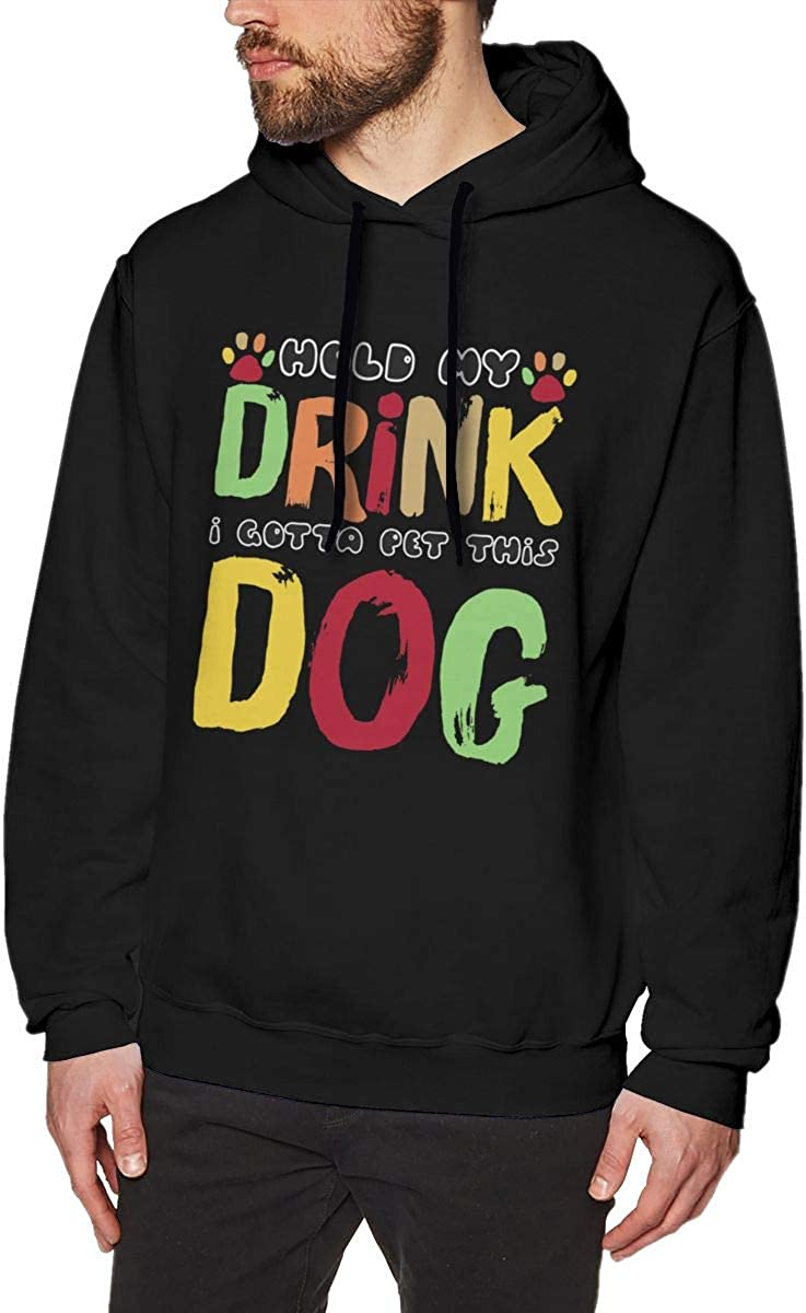 Hold My Drink I Gotta Pet This Dog Mens Pullover Hoodies Casual Hooded Sweatshirt