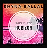 Whole New Horizon (feat. Shyna)
