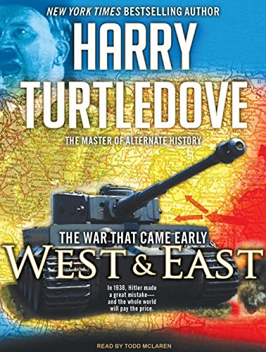 Read Online The War That Came Early: West and East ebook