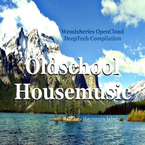 Oldschool Housemusic (WemixSeries Proton)