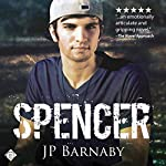 Spencer: Survivor Stories, Book 3 | J. P. Barnaby