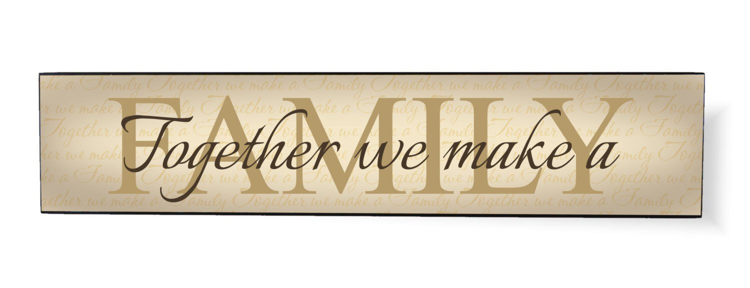Together We Make a Family 5 x 24 Overlay Wood Design Wall Art Sign Plaque