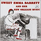 And Her New Orleans Music by Sweet Emma Barrett