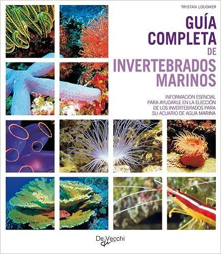 Lee libros en línea gratis sin descargar Guía completa de invertebrados marinos (Animales) 8431539747 PDF ePub
