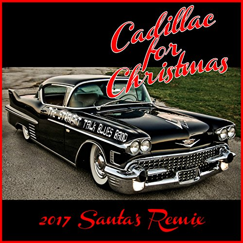 Cadillac For Christmas 2017 Santa S Remix By The Straight Talk