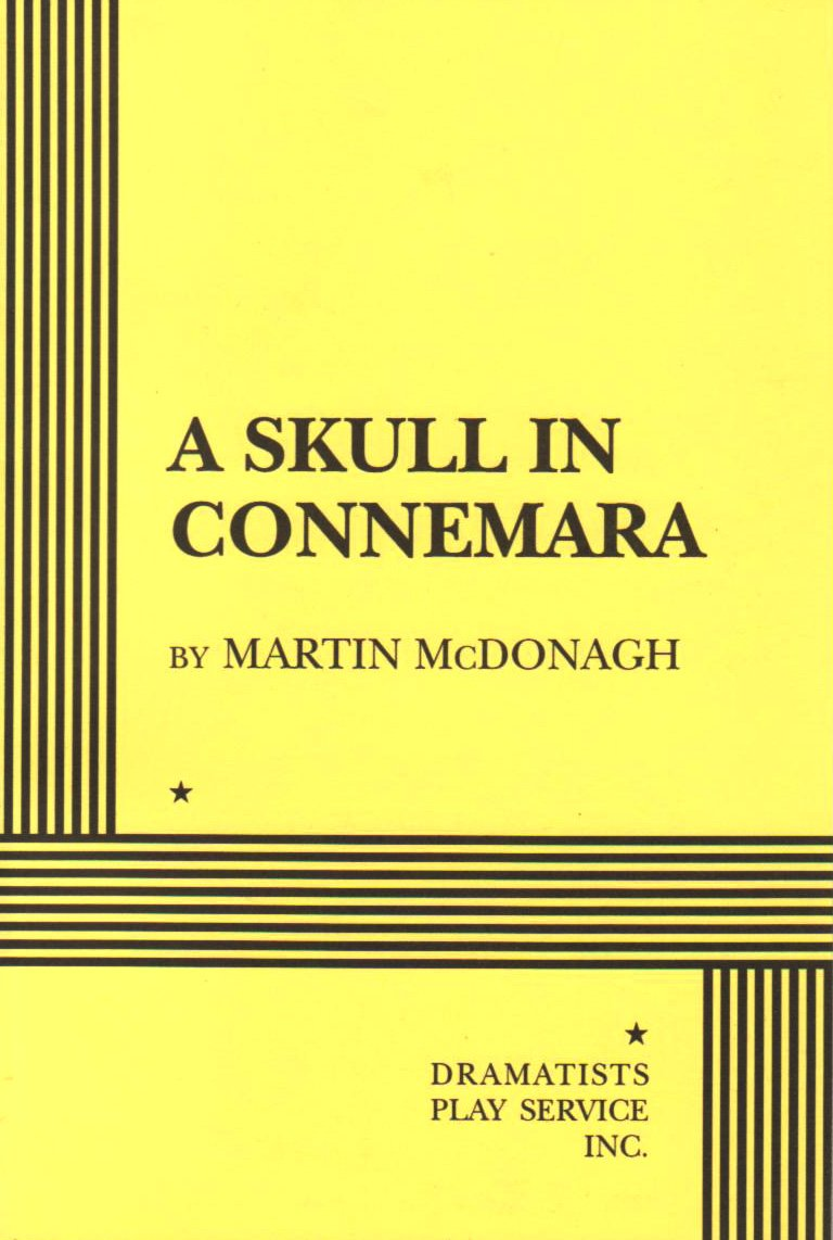Acting Edition for Theater Productions Acting Edition A Skull in Connemara