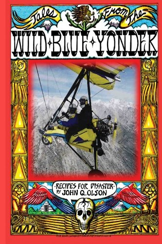 Tales From The Wild Blue Yonder *Recipes For Disaster *