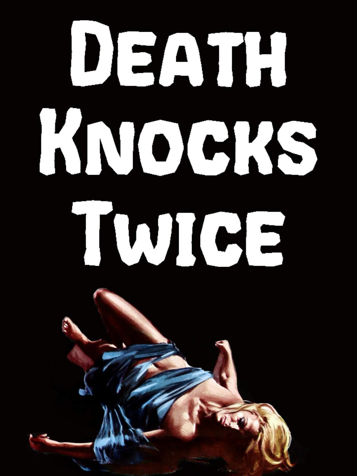 Death Knocks Twice