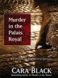Murder in the Palais Royal, Cara Black, 1410429431