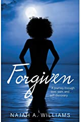Forgiven: A Journey Through Love, Pain, and Self-Discovery Paperback