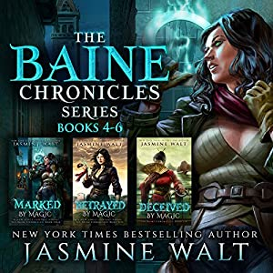 The Baine Chronicles Series, Books 4-6: Marked by Magic, Betrayed by Magic, Deceived by Magic (The World of Recca Boxed Sets Book 2) Audiobook