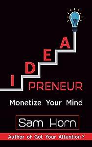 IDEApreneur: Monetize Your Mind