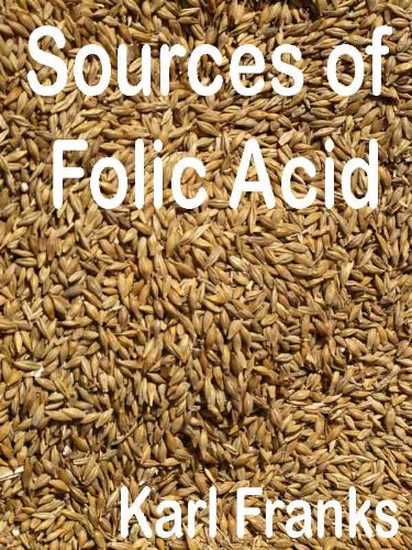 Sources of Folic Acid: Covers what is folic acid and folic acid benefits with details of folic acid deficiency, folic acid during pregnancy and folic acid side effects