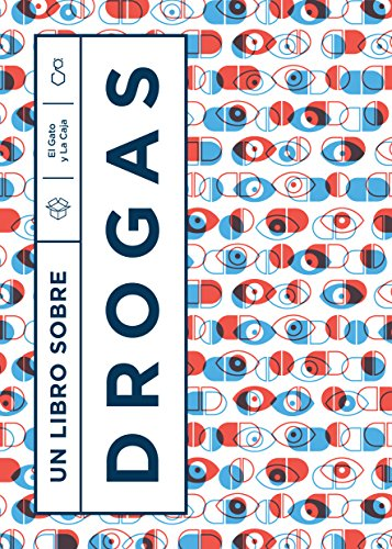 Un libro sobre drogas (Spanish Edition)