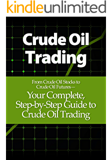 Oil traders words a dictionary of oil trading jargon kindle crude oil trading your complete step by step guide to crude oil fandeluxe Gallery