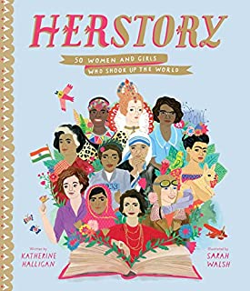 Book Cover: Herstory: 50 Women and Girls Who Shook Up the World