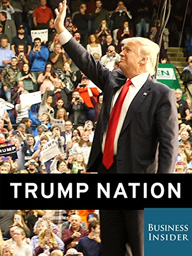 Trump Nation: On the Trail with the GOP Frontrunner (Outlet Clinton)