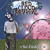 So Tired of Chasing the Light by Red Cloud Revival