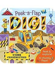 Dig!: Chunky Peek a Flap Board Book