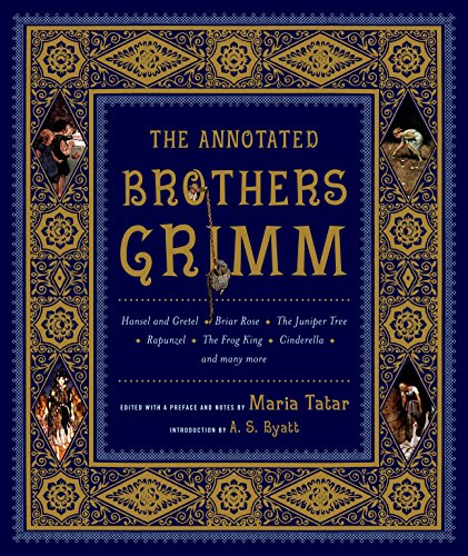 Cover of The Annotated Brothers Grimm (The Bicentennial Edition)