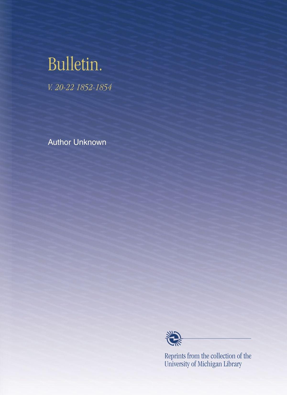 Bulletin.: V. 20-22 1852-1854 (French Edition) pdf epub