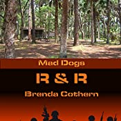 R & R: Mad Dogs, Book 4 | Brenda Cothern
