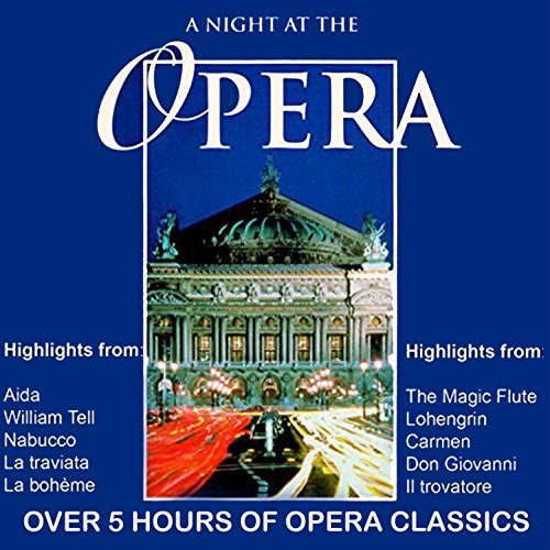 A Night at the Opera (Highlights)
