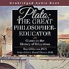 Plato: The Great Philosopher-Educator: Giants in the History of Education Hörbuch von David Diener PhD Gesprochen von: David Kemper