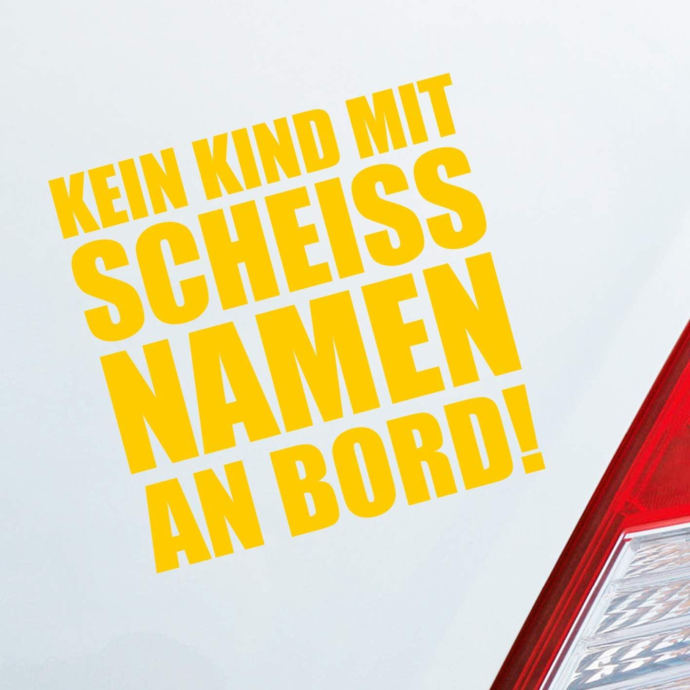 Auto Aufkleber In Deiner Wunschfarbe Kein Kind Mit Scheiss Namen An Bord Familie Kinder 10x10 Cm Autoaufkleber Sticker Auto