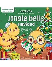 Jingle Bells / Navidad: Bilingual Nursery Rhymes