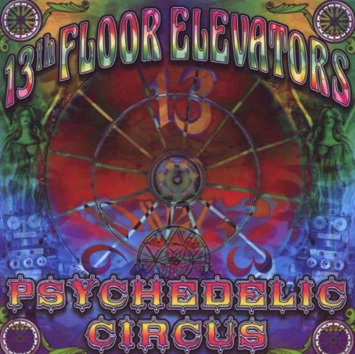 Psychedelic circus lyrics the 13th floor elevators for 13th floor elevators lyrics