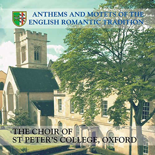 (Anthems and Motets of the English Romantic Tradition)