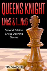 Queens Knight 1.Nc3 & 1…Nc6: Second Edition - Chess Opening Games Paperback