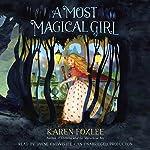 A Most Magical Girl | Karen Foxlee