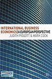International Business Economics: A European Perspective