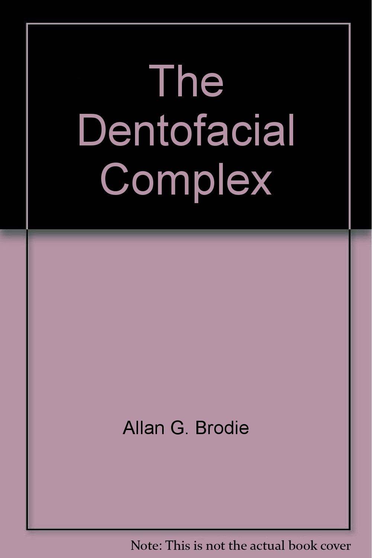 The Dentofacial Complex PDF