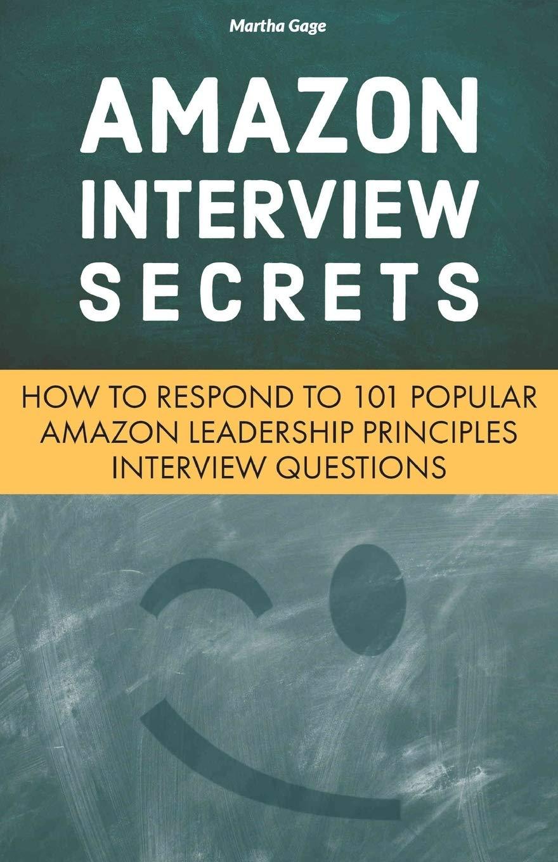 Amazon Interview Secrets How to Respond to 15 Popular Amazon ...