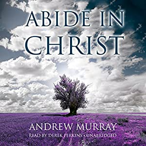 Abide in Christ Audiobook