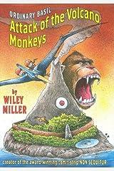 Ordinary Basil: Attack of the Volcano Monkeys