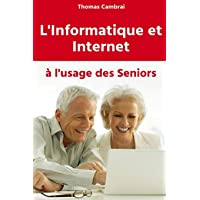 L'informatique et Internet à l'usage des Seniors
