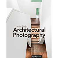 Architectural Photography, 3rd Edition: Composition, Capture, and Digital Image Processing book cover