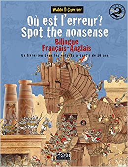 Ou Est L Erreur Spot The Nonsense 2 Un Livre Jeu Bilingue