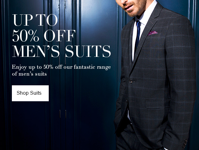 Up to 50% off Mens Suits Enjoy up to 50% off our fantastic range of mens Suits