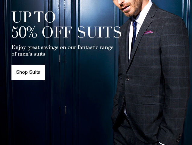 Up to 50% off Suits Enjoy up to 50% off our fantastic range of mens Suits
